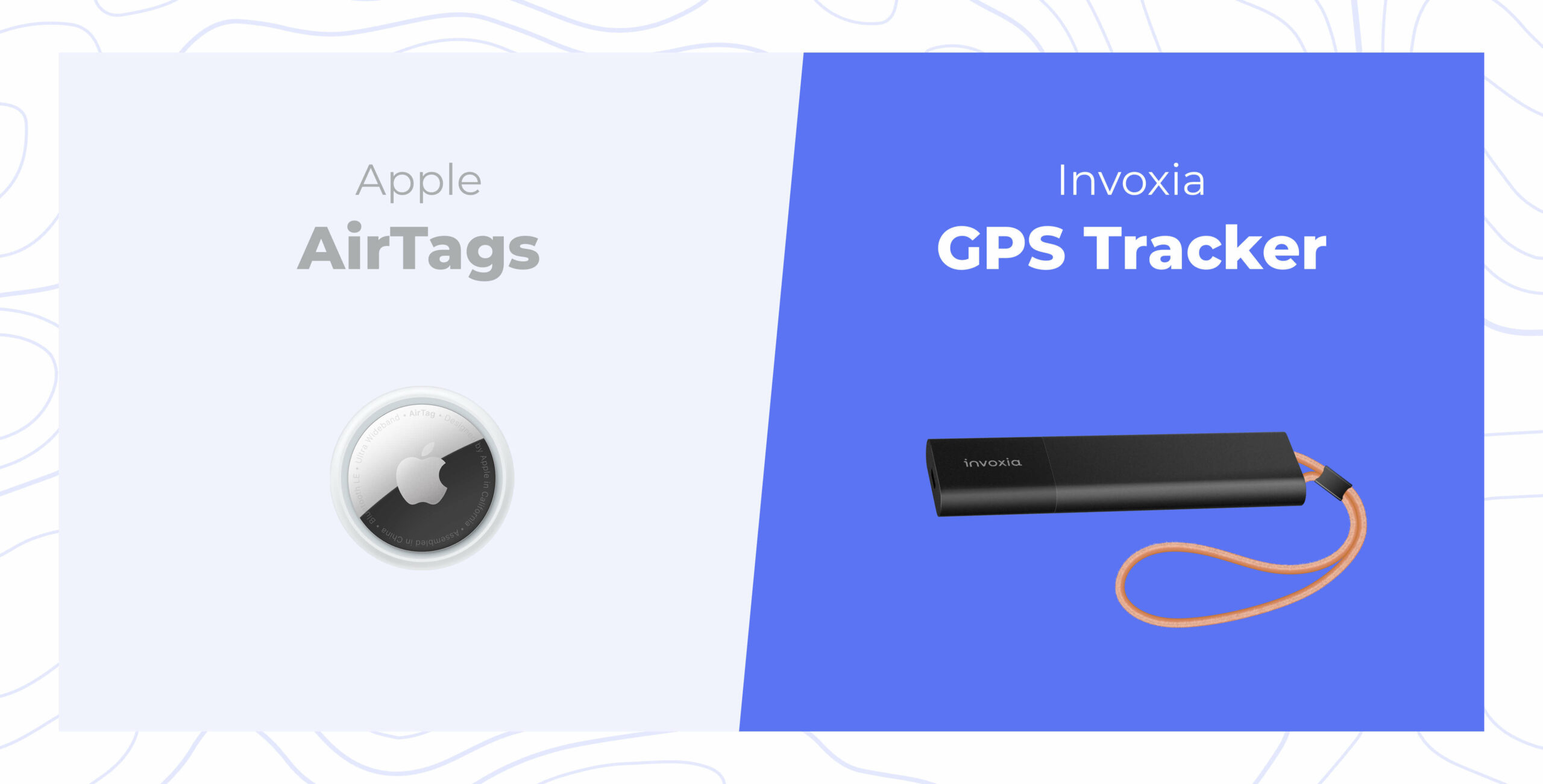 Apple AirTags and Invoxia GPS Trackers: complementary solutions against theft and loss